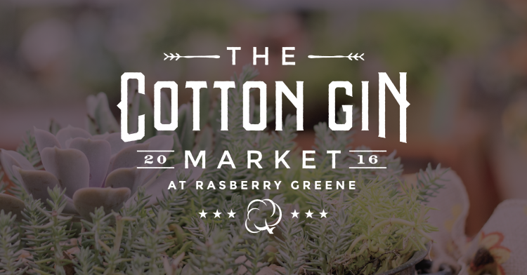 Come on y'all! Be a part of the 2016 Cotton Gin Market!